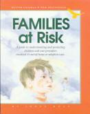 Families at Risk - 416 pages of support for you and your family